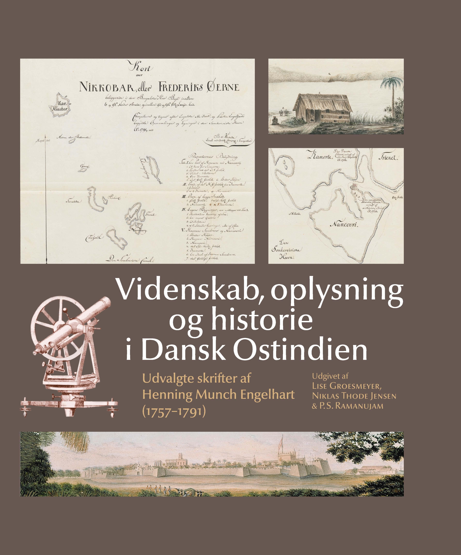 Oplysning, videnskab og historie i Dansk Ostindien
